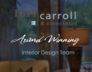 Interior Design Tucson AZ Lori Carroll & Associates